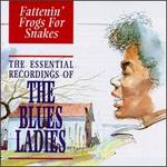 Fattenin' Frogs for Snakes: Essential Blues