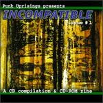 Punk Uprisings: Incompatible, Vol. 1