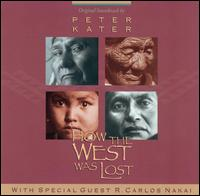 How the West Was Lost - Peter Kater & R. Carlos Nakai