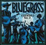 True to Tradition: Bluegrass Essentials, Vol. 2