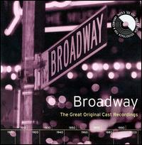 Broadway: The Great Original Cast Recordings - Various Artists
