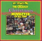Dr. Demento Presents: Greatest Xmas Novelty CD