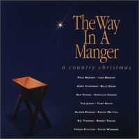 The Way in a Manger: Country Christmas - Various Artists