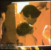 Oh Melancolia - Silvio Rodriguez