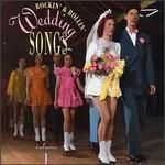 Rockin' & Rollin' Wedding Songs Vol. 1