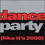 Dance Party (Like It's 2000)
