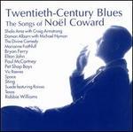 Twentieth-Century Blues: The Songs of No�l Coward [Ichiban]
