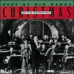 Christmas on the Bandstand: Best of the Big Bands
