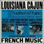 Louisiana Cajun French Music, Vol. 2: Southwest Prairies, 1964-1967