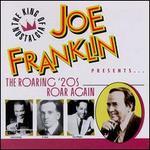 Joe Franklin Presents: The Roaring '20s Roar Again