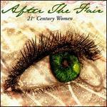 After the Fair: 21st Century Women