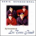 Serie Sensacional: La Sensaci�n de Los Toros Band