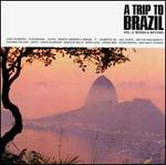 A Trip to Brazil, Vol. 2: Bossa & Beyond