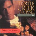 From the Heart: Turtle Creek Chorale Live