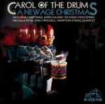 Carol of the Drum: New Age Christmas