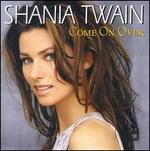 Come on Over [Australia Bonus CD]