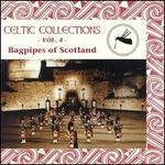 Bagpipes of Scotland: Celtic Collections, Vol. 4