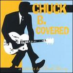 Chuck B. Covered: A Tribute to Chuck Berry