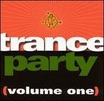 Trance Party, Vol. 1