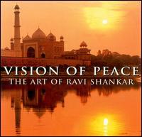Vision of Peace: The Art of Ravi Shankar - Ravi Shankar