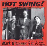 Hot Swing! - Mark O'Connor's Hot Swing Trio