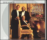 The Three Tenors Christmas [2000] - The Three Tenors