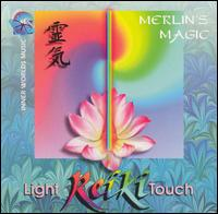 Reiki: The Light Touch - Merlin's Magic