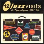 12 Jazz Visits in Copenhagen, Vol. 1