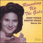 Rounding up the Gals, Vol. 1: Great Female Country
