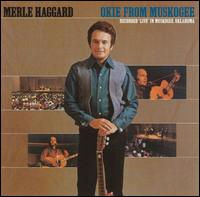 Okie from Muskogee - Merle Haggard & the Strangers