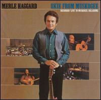 Okie from Muskogee - Merle Haggard & the Strangers