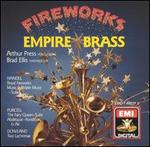 Fireworks / Water Music Suites to Fireworks Empire Brass
