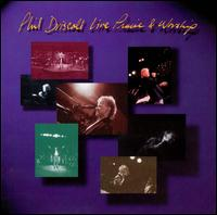 Live Praise and Worship - Phil Driscoll