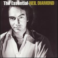 The Essential Neil Diamond [Sony] - Neil Diamond