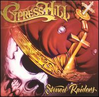Stoned Raiders [Clean] - Cypress Hill