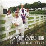Family Tradition: The Stoneman Legacy