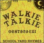 School Yard Rhymes
