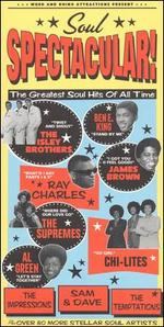 Soul Spectacular! the Greatest Soul Hits of All Time