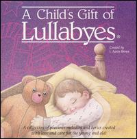 A Child's Gift of Lullabyes [New Haven] [#1] - Various Artists