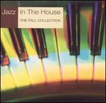Jazz in the House: The Fall Collection