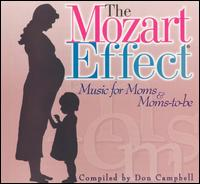 The Mozart Effect: Music For Moms and Moms-To-Be [2000] - Don Campbell
