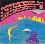 Psychedelic Microdots, Vol. 3: My Rainbow Life