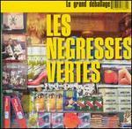 Le Grand Deballage: Best of Les N�gresses Vertes