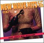 Just Can't Get Enough: New Wave Hits of the 80's, Vol. 8