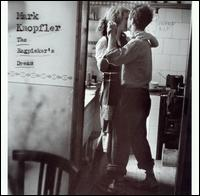 The Ragpicker's Dream - Mark Knopfler