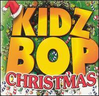 Kidz Bop Christmas [2002] - Kidz Bop Kids