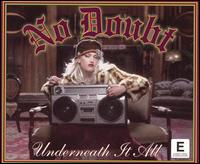 Underneath It All - No Doubt
