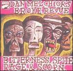 Bitterness, Spite, Rage and Scorn