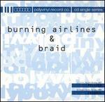 Burning Airlines / Braid-Split