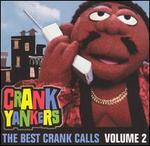 The Best Uncensored Crank Calls, Vol. 2 [Clean]